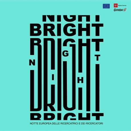 Bright Night 2021: European Researchers' Night in Tuscany